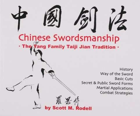 BOOK101 : Chinese Swordsmanship - The Yang Family Taiji Jian Tradition.