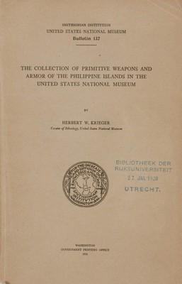 BOOK105: The Collection of Primitive Weapons and Armor of the Philippine Islands