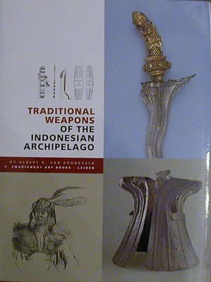 BOOK112: Traditional Weapons of the Indonesian Archipelago