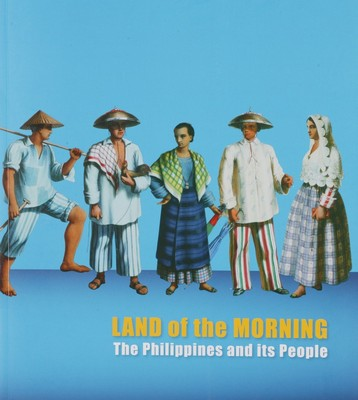 BOOK107 : Land of Morning - The Philippines and its People